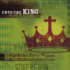 Unto the King [Holland Davis]