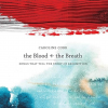The Blood + the Breath